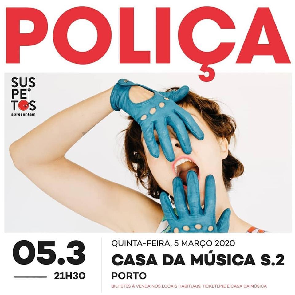 Poliça casa da musica