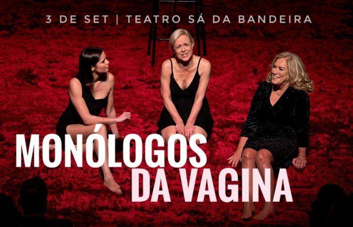 Monólogos da Vagina no Teatro Sá da Bandeira