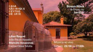 Bossa Nova & Choro na Casa de São Roque