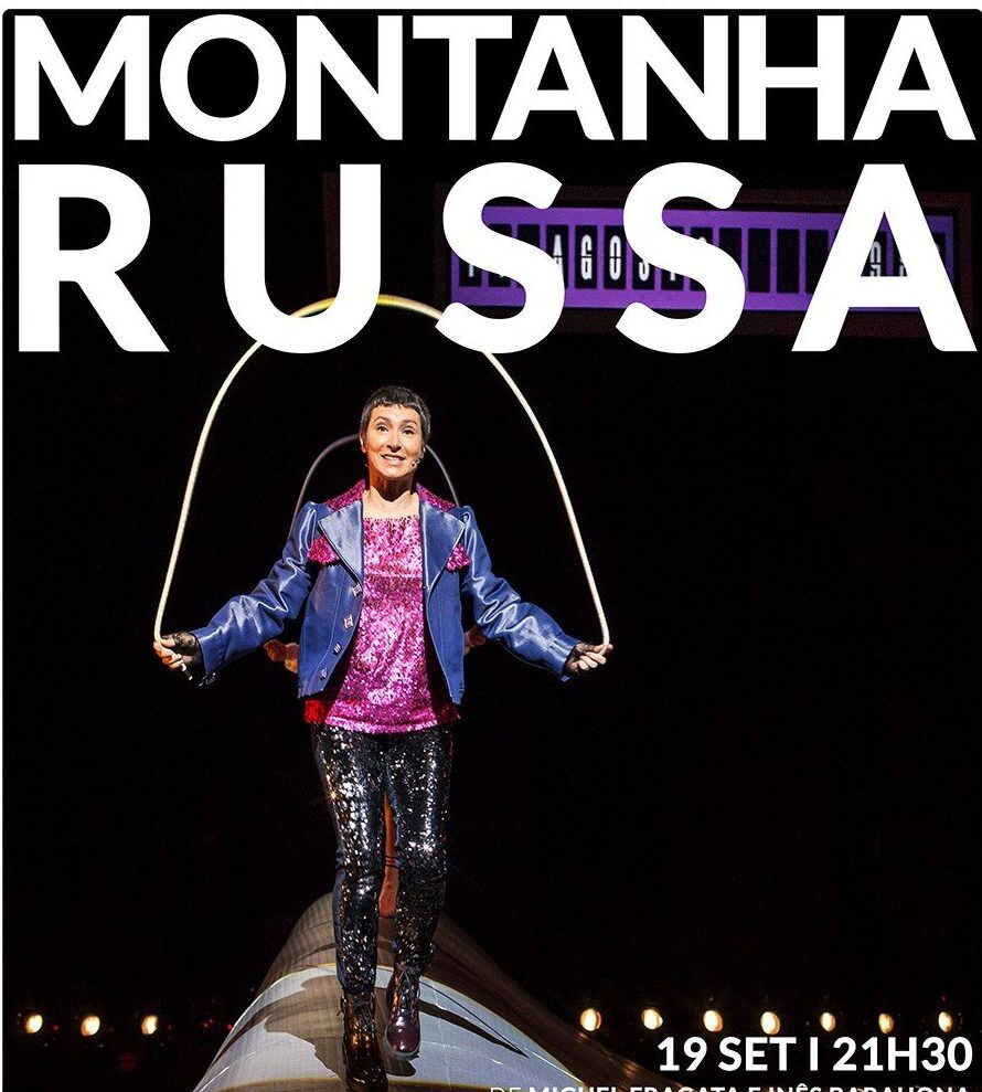 Montanha Russa no Teatro Municipal de Matosinhos Constantino Nery