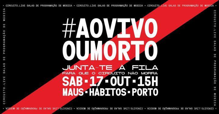 Junta-te à fila #aovivooumorto - Porto